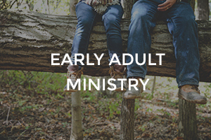 Early Adult Ministry